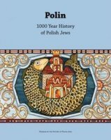 POLIN. 1000 Year History of Polish Jews