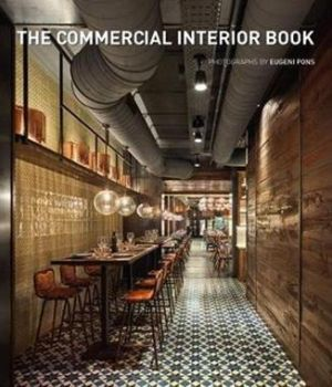 THE COMMERCIAL INTERIOR BOOK